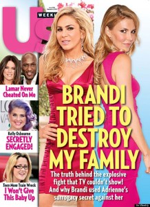 Brandi Glanville is to Adrienne Maloof what Godzilla is to Tokyo, apparently.